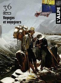 Alpe (L'). n° 36, Voyages et voyageurs