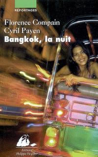 Bangkok, la nuit