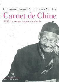 Carnet de Chine : 1932, le voyage insensé du père Jo