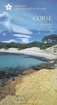 Corse : promenades écologiques et littéraires