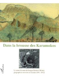 Dans la brousse des Karamokos : le carnet de route de Jacques Richard-Molard, géographe en mission en Guinée (1941-1942)