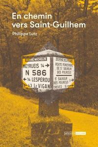 En chemin vers Saint-Guilhem