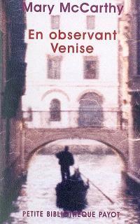 En observant Venise