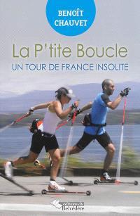 La p'tite boucle : un tour de France insolite