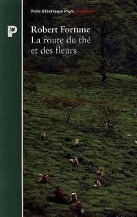 La route du thé et des fleurs