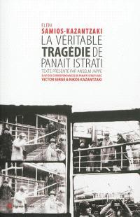 La véritable tragédie de Panaït Istrati