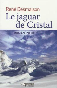 Le jaguar de cristal