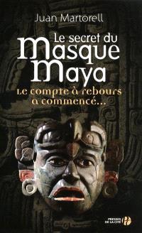 Le secret du masque maya