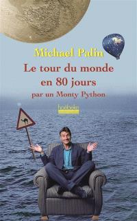 Le tour du monde en 80 jours par un Monty Python