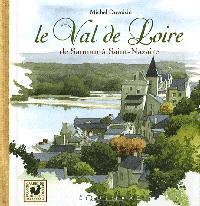 Le val de Loire : de Chinon à l'estuaire