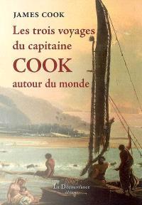 Les trois voyages du capitaine Cook autour du monde