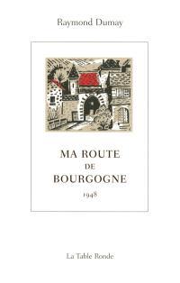 Ma route de Bourgogne : 1948