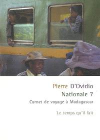 Nationale 7 : carnet de voyage à Madagascar