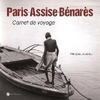 Paris-Assise-Bénarès : carnet de voyage