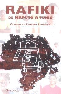 Rafiki : de Maputo à Tunis