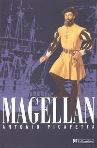 Relation du premier voyage autour du monde par Magellan : 1519-1522