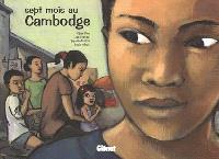 Sept mois au Cambodge