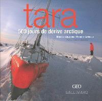 Tara : 500 jours de dérive arctique