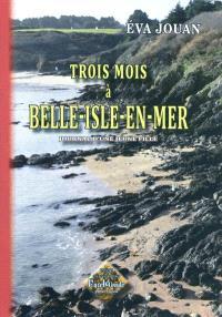 Trois mois à Belle-Isle-en-Mer : journal d'une jeune fille