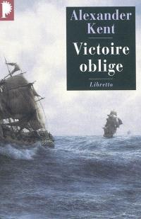Une aventure de Richard Bolitho, Victoire oblige
