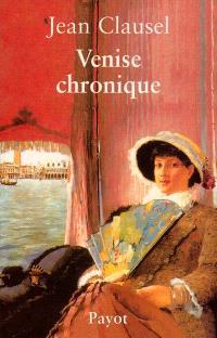 Venise chronique