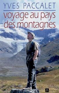 Voyage au pays des montagnes
