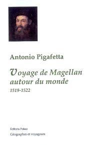 Voyage de Magellan autour du monde : 1519-1522