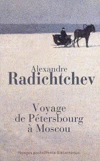 Voyage de Pétersbourg à Moscou