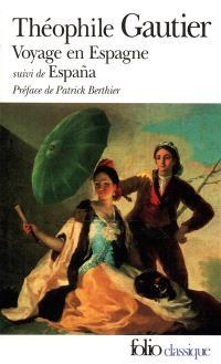 Voyage en Espagne; Espana