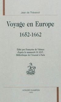 Voyage en Europe, 1652-1662