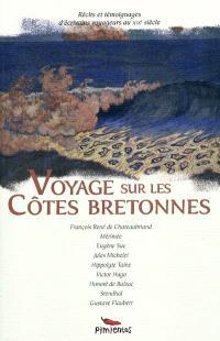 Voyage sur les côtes bretonnes