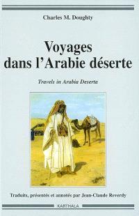 Voyages dans l'Arabie déserte = Travels in Arabia deserta