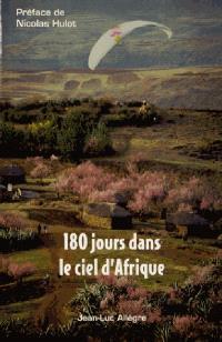 180 jours dans le ciel d'Afrique
