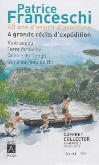 40 ans d'esprit d'aventure : 4 grands récits d'expédition