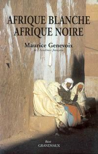 Afrique blanche, Afrique noire