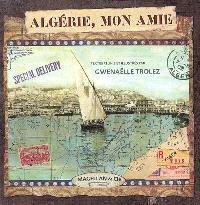 Algérie, mon amie