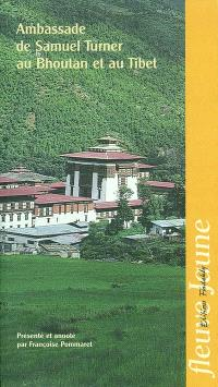 Ambassade de Samuel Turner au Bhoutan et au Tibet