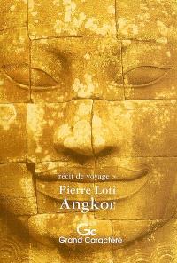 Angkor : récit de voyage