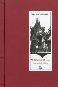 Au royaume de Siam : récit