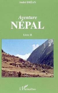 Aventure Népal. Volume 2