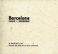 Barcelone : notes de voyages et photographies