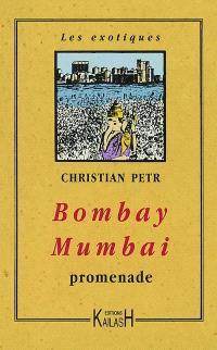 Bombay-Mumbai, promenade