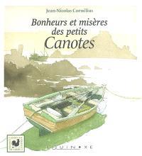 Bonheurs et misères des petits canotes