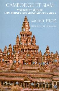 Cambodge et Siam : voyage et séjour aux ruines des monuments kmers