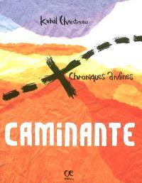 Caminante : chroniques andines = Danevellou eus an Andou
