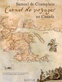 Carnet de voyages au Canada : une bande dessinée du XVIIe siècle