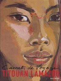 Carnets de voyage. Volume 2, Les artistes autour du monde