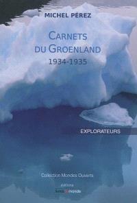 Carnets du Groenland : 1934-1935