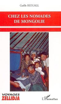 Chez les nomades de Mongolie
