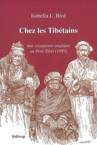 Chez les Tibétains : une voyageuse anglaise au Petit Tibet (1889)